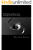 The Wisdom and Peace of the Teachings of the Tao Te Ching: a modern, practical guide, plain and simple