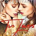 Two Lovers Audiobook by Edie Bryant Narrated by Violet Dixon