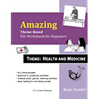 Amazing Theme-based ESL Worksheets for Beginners. Theme: Health and Medicine