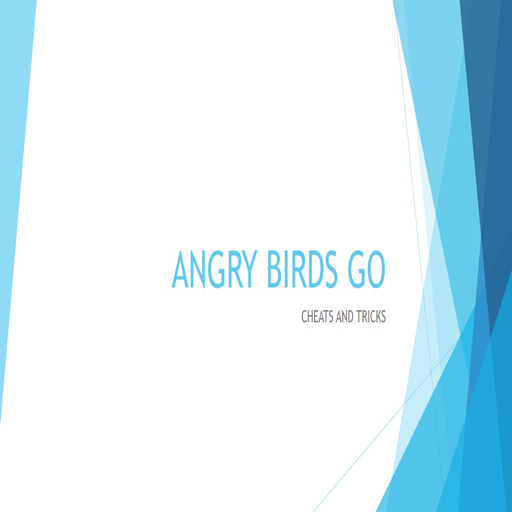 Cheats & Tricks for Angry Birds Go
