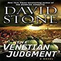 The Venetian Judgment Audiobook by David Stone Narrated by Jason Culp