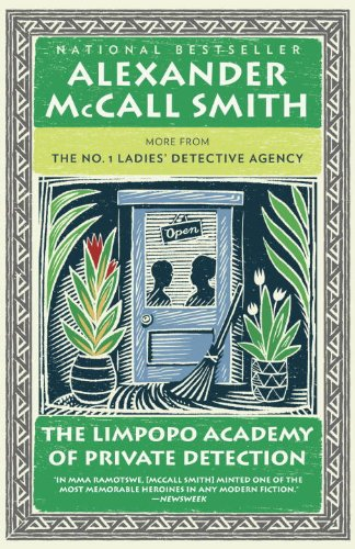 The Limpopo Academy of Private Detection - Book #13 of the No. 1 Ladies' Detective Agency