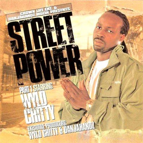 Street Power Part 1 [Explicit]