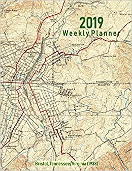 2019 Weekly Planner Bristol Tennessee Virginia 1938 Vintage