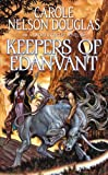 Keepers of Edanvant, Carole Nelson Douglas, 0765370034