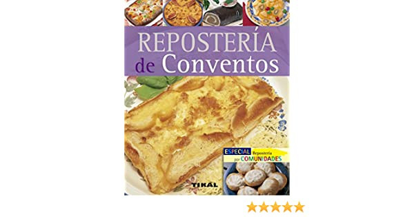 Reposteria De Conventos (Pequeños Tesoros) (Spanish Edition) - Kindle edition by Jesús De Andrés. Cookbooks, Food & Wine Kindle eBooks @ Amazon.com.