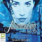 Illumination: The Curse of the Bond Riders, Book 3 | Karen Brooks