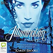 Illumination: The Curse of the Bond Riders, Book 3 | Karen Brooks