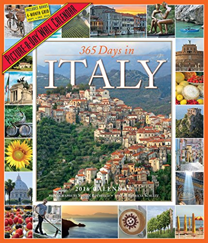 365 Days in Italy Picture-A-Day Wall Calendar 2016