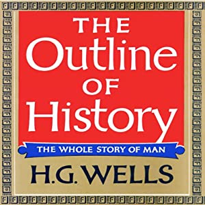 The Outline of History Audiobook