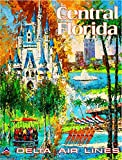 Orlando Central Florida Walt Disney World Delta Airlines United States of America Vintage Airline Travel Advertisement Art Poster Print. Poster measures 10 x 13.5 inches.