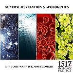 General Revelation and Apologetics | John Warwick Montgomery