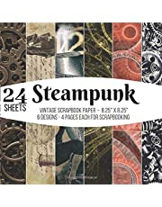 Steampunk Vintage Scrapbook Paper for Scrapbooking - 24 Sheets: for Papercrafts, Decorative Craft Papers, Backgrounds, Stamp Making, Cardmaking, Origami, Collage Sheets, Antique Old Ornate Printed Designs & More