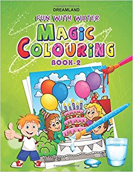 dreamland fun with water magic colouring 2 dreamland publications 9788184511628 amazoncom books - A Fun Magic Coloring Book