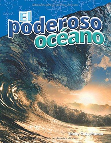 El Poderoso Oceano (the Powerful Ocean) (Spanish Version) (Grade 5) (Science Readers: Content and Literacy) (Spanish Edition) [Shelly Buchanan] (Tapa Blanda)