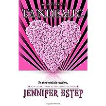 Fandemic (Bigtime superhero series) (Volume 5) by Estep, Jennifer(May 24, 2015) Paperback