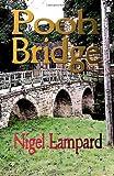 Pooh Bridge, Nigel Lampard, 1461035244