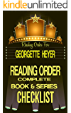 GEORGETTE HEYER: SERIES READING ORDER & BOOK CHECKLIST: SERIES LIST INCLUDES:COUNTRY HOUSE MYSTERIES, INSPECTORS HANNASYDE & HEMMINGWAY & MUCH, MUCH MORE! ... Reading Order & Checklists Series 34)