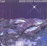 Soon over Babaluma by Can