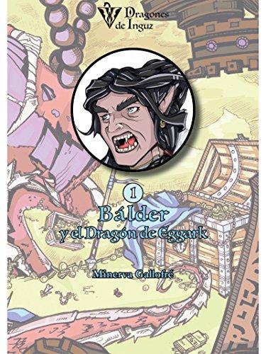 Bálder y el Dragón de Eggark: Dragones de Inguz (Spanish Edition)