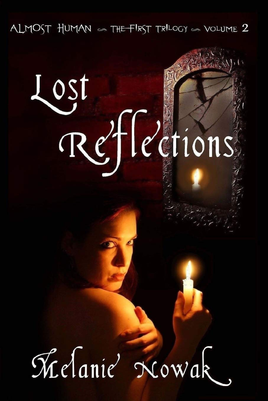 Download Lost Reflections: ALMOST HUMAN ~The First Trilogy~ pdf epub