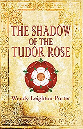 The Shadow of the Tudor Rose