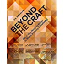 BEYOND THE CRAFT: What You Need to Know to Make A Living Creatively!