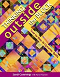 Thinking Outside the Block: Step by Step to Dynamic Quilts