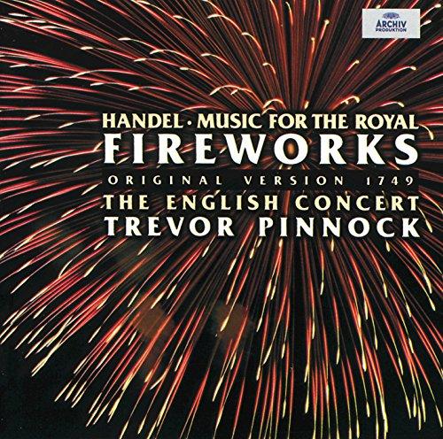 Music Royal - Handel: Music for the Royal Fireworks (Original Version 1749)