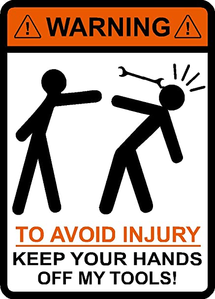 WARNING Sticker To Avoid Injury Dont Tell Me How To Do My Job Funny Joke Tradie
