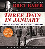 img - for Three Days in January Low Price CD: Dwight Eisenhower's Final Mission book / textbook / text book
