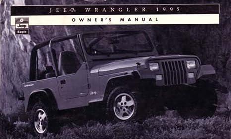 amazon com bishko automotive literature 1995 jeep wrangler owners rh amazon com 1995 jeep wrangler owners manual pdf 1995 jeep wrangler service manual free download
