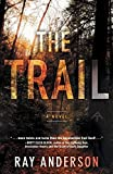 The Trail (An Awol Thriller) by Ray Anderson (2015-10-27)