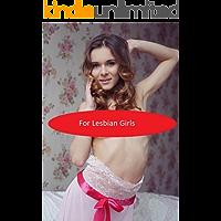 For Lesbian Girls (English Edition)