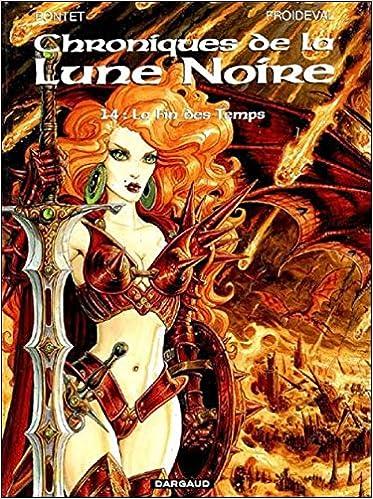 Les Chroniques De La Lune Noire Tome 14 Chroniques De La Lune Noire T14 Edition Speciale Multimedia 9782205062670 Amazon Com Books