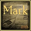 The Gospel of Mark Audiobook by  King James Bible Narrated by Glenn Hascall