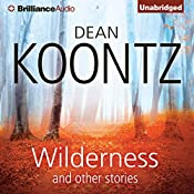 Wilderness and Other Stories | Dean Koontz