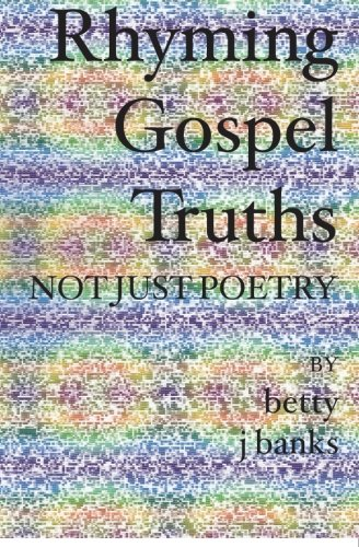 Rhyming Gospel Truths: Not Just Poetry PDF