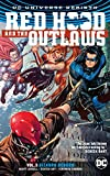Red Hood & the Outlaws Vol. 3: Bizarro Reborn (Red Hood and the Outlaws: DC Universe Rebirth)