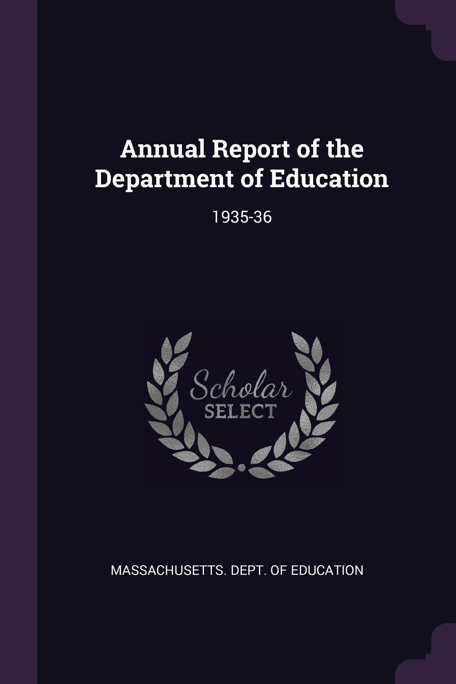 Download Annual Report of the Department of Education: 1935-36 pdf epub