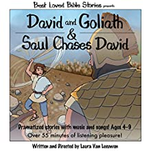 David and Goliath & Saul Chases David: Best Loved Bible Stories Audiobook by Laura Van Leeuwen Narrated by Dan Rutherford