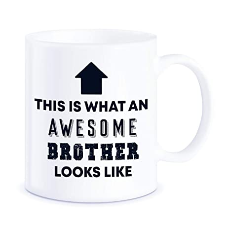 Gift For Brothers Awesome Brother Looks Like For Worlds Best Brother Ever Christmas Birthday Graduation Novelty Gag Gifts Idea For Sibling Ceramic