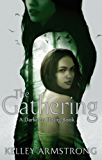 The Gathering: Book 1 of the Darkness Rising Series