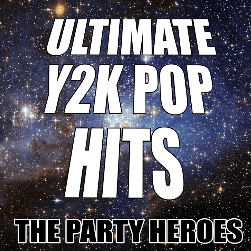 Ultimate Y2K Pop Hits ()