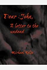 Dear John, a letter to the undead (Kindle short) Kindle Edition