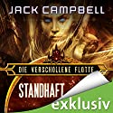 Standhaft (Die verschollene Flotte 10) Hörbuch von Jack Campbell Gesprochen von: Matthias Lühn
