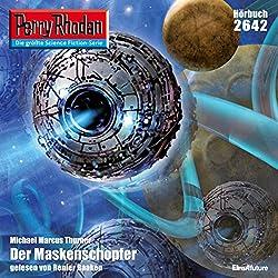 Der Maskenschöpfer (Perry Rhodan 2642)