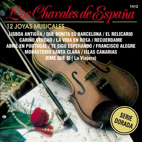 ... 12 Joyas Musicales- Los Chaval.