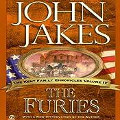 The Furies: The Kent Family Chronicles, 4   John Jakes