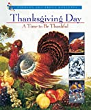 Thanksgiving Day: A Time to Be Thankful (Finding Out About Holidays)